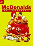 By Ruby Richardson McDonalds Collectibles: Happy Meal Toys and Memorabilia 1970 to 1997 [Hardcover]