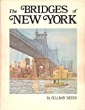 Bridges of New York (0915276186) by Sharon Reier