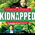 The Abduction: Kidnapped, Book 1 (       UNABRIDGED) by Gordon Korman Narrated by Andrew Rannels, Christine Moreau
