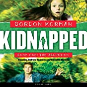 The Abduction: Kidnapped, Book 1 | [Gordon Korman]