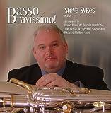Basso Bravissimo! Steve Sykes (tuba)