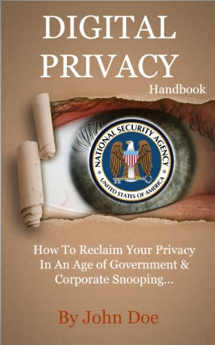 Digital Privacy Handbook: Reclaim Your Privacy In An Age Of Government & Corporate Snooping (Digital Privacy compare prices)