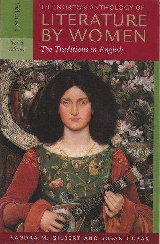 The Norton Anthology of Literature by Women: The...