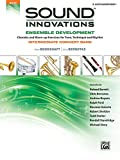 Sound Innovations for Concert Band -- Ensemble Development: E-Flat Alto Saxophone 1 (Sound Innovations Series for Band)
