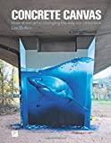img - for Concrete Canvas: How Street Art is Changing the Way Our Cities Look book / textbook / text book
