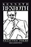 The Selected Poems of Kenneth Rexroth (0811209172) by Kenneth Rexroth