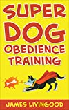 Super Dog Obedience Training