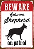 Magnet & Steel Beware German Shepherd on Patrol Tin Sign