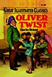 img - for Oliver Twist (Great Illustrated Classics) book / textbook / text book
