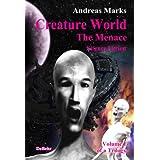 "Creature World - The Menace (Creature World Trilogy Book 1) (English Edition)von ""Andreas Marks"""