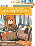 Cozy Wool Applique Pillows: 8 Embroid...