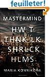 MasterMind: How to Think Like Sherloc...
