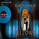 Fillory. Die Zauberer | Lev Grossman