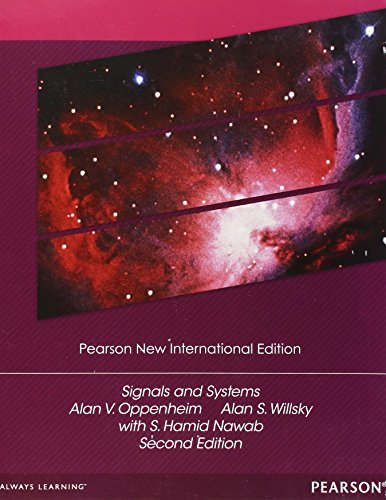 Signals and Systems: Pearson New International Edition