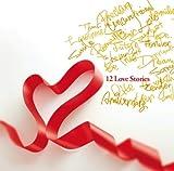 12 Love Stories(初回限定盤)(DVD付)
