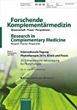 img - for Internationale Tagung Phytotherapie 2014, Klinik und Praxis: 29. Schweizerische Jahrestagung f r Phytotherapie, Winterthur, Juni 2014: Referate und Poster Abstracts (German Edition) book / textbook / text book