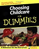 Choosing Childcare For Dummies (0764537245) by Douglas, Ann