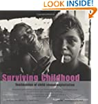 Surviving Childhood: Testimonies of C...