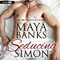 Seducing Simon (       UNABRIDGED) by Maya Banks Narrated by Rebecca Estrella