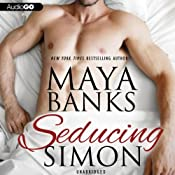 Seducing Simon | [Maya Banks]