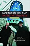 Colin Coulter Northern Ireland after the troubles?: A society in transition