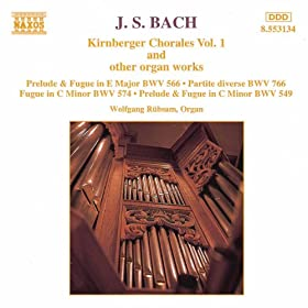 Bach, J.S.: Kirnberger Chorales And Other Organ Works, Vol. 1