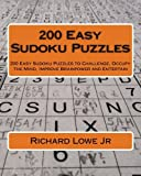 img - for 200 Easy Sudoku Puzzles: 200 Easy Sudoku Puzzles to Challenge, Occupy the Mind, Improve Brainpower and Entertain (Volume 2) book / textbook / text book