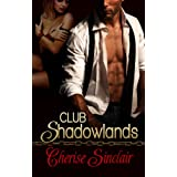 Club Shadowlands (Masters of the Shadowlands) ~ Cherise Sinclair