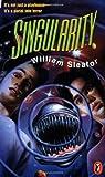 Singularity (0140375988) by Sleator, William