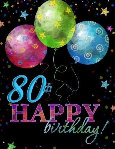 80th Happy Birthday Guest Book80th Party Supplies In Al80th Decorations