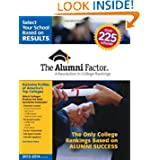 The Alumni Factor: A Revolution in College Rankings (2013-2014 Edition)