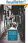 Shanghai Homes - Palimpsests of Priva...