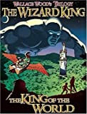 THE WIZARD KING TRILOGY 1  PB: The King of the World