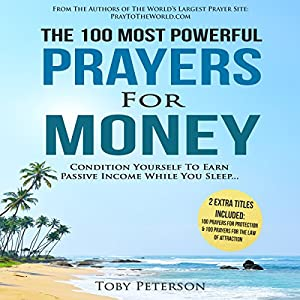The 100 Most Powerful Prayers for Money Audiobook
