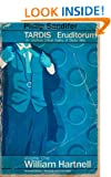 TARDIS Eruditorum - An Unofficial Critical History of Doctor Who Volume 1: William Hartnell