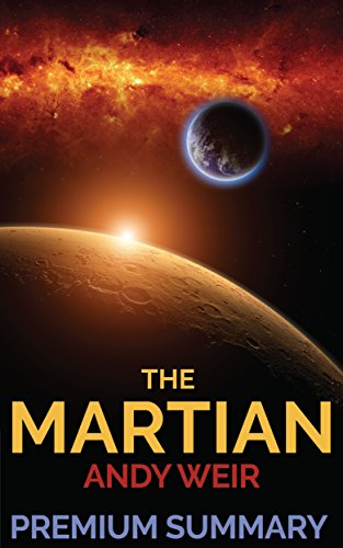 The Martian: A Novel by Andy Weir | Movie & Book Summary w/