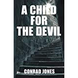 A Child for the Devilby Conrad Jones