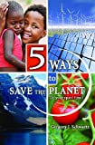 img - for 5 Ways to Save the Planet (in your spare time) book / textbook / text book