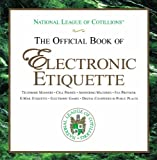 The Official Book of Electronic Etiquette