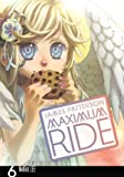 Maximum Ride: The Manga, Vol. 6