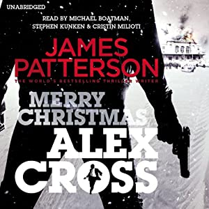 Merry Christmas, Alex Cross: Alex Cross, Book 19 | [James Patterson]