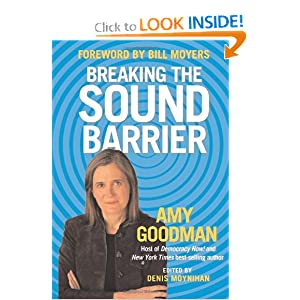 Breaking the Sound Barrier - Amy Goodman