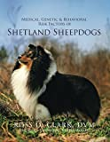 img - for Medical, Genetic & Behavioral Risk Factors of Shetland Sheepdogs book / textbook / text book
