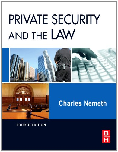 Private Security and the Law, Fourth Edition
