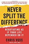 Never Split the Difference: Negotiati...