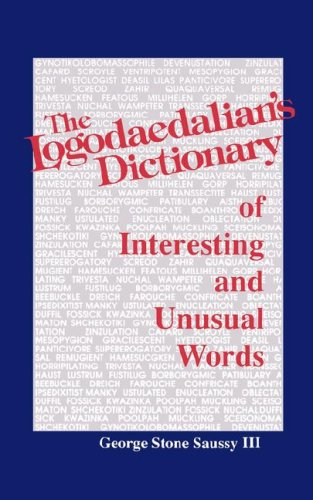 Buy The Logodaedalian s Dictionary of Interesting and Unusual Words087259257X Filter