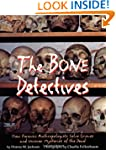 The Bone Detectives: How Forensic Ant...