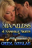 img - for Shameless (Nashville Nights - Book One) book / textbook / text book