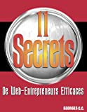 Achat livre Travail : 11 Secrets de Web-Entrepreneurs Efficaces