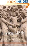 Living Lilith: Four Dimensions of the Cosmic Feminine